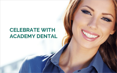 Celebrate with Academy Dental